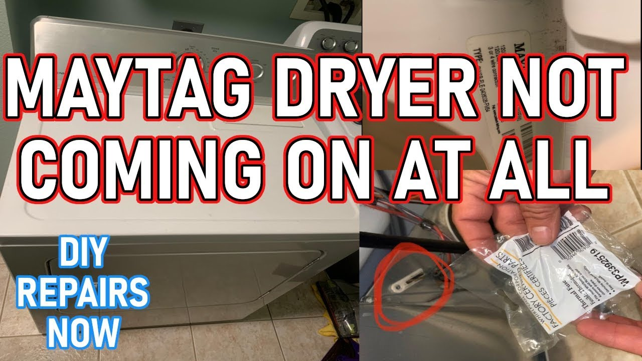 How To Fix Maytag Centennial Dryer Not Coming On At All Model Medc215ew0 Youtube