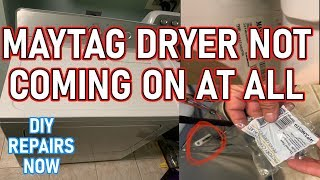 How To Fix #Maytag Centennial #Dryer Not Coming On At All | Model MEDC215EW0