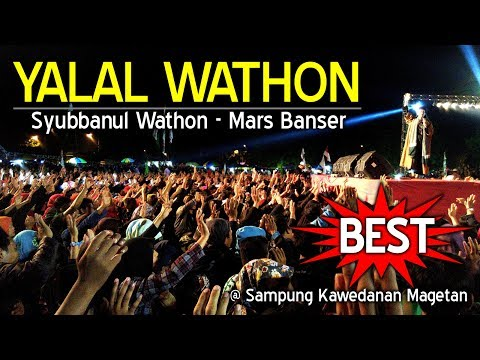 YALAL WATHON FULL (The Best Version)  - GUS ALI GONDRONG