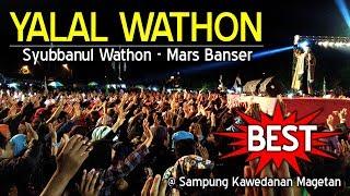 YALAL WATHON FULL Mars Banser GUS ALI GONDRONG