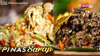 Pinas Sarap: 'Pansit bicol express' at 'Kandingga' ng mga Bicolano, ibinida sa 'Pinas Sarap'