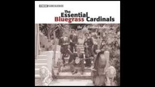 Lee Berry Rye - The Essential Bluegrass Cardinals: The Definitive Collection