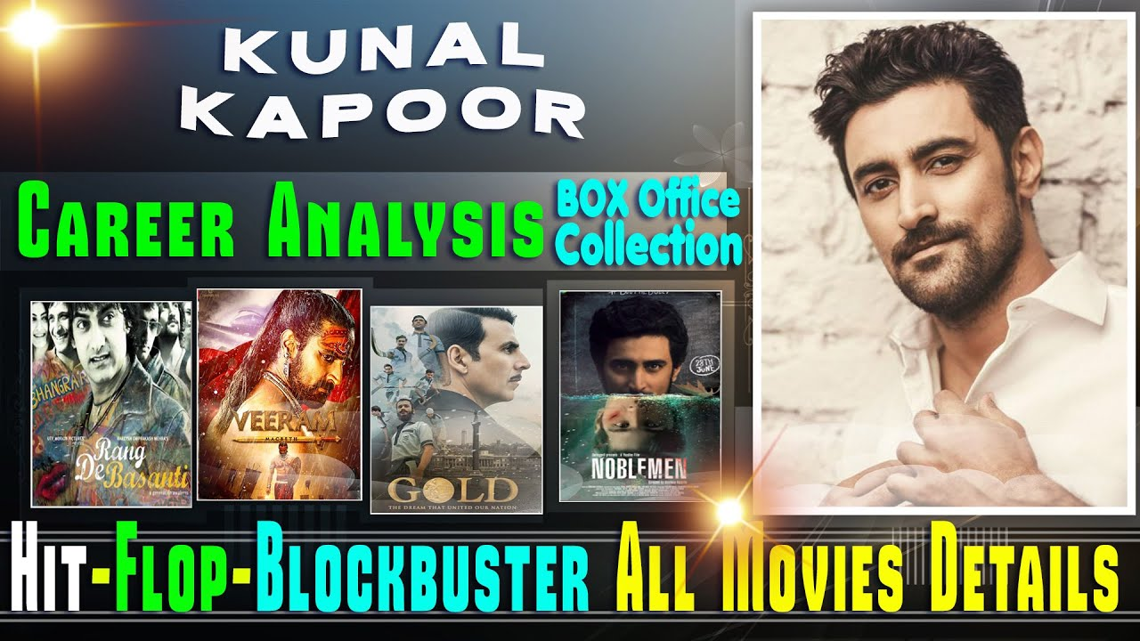 Kunal Kapoor Hit and Flop Movies List with Box Office ...
