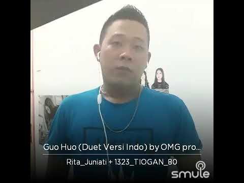 Guo Huo (Versi Indo) Rita Vs TioGan