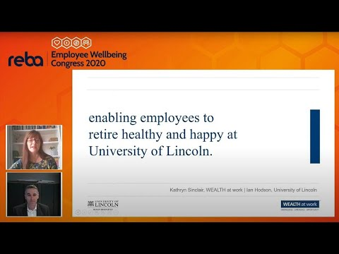Enabling employees to retire healthy and happy at the University of Lincoln