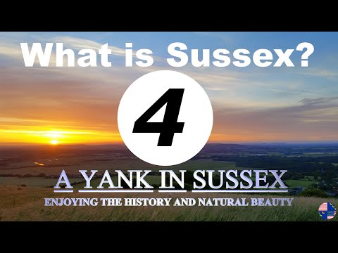 What Is Sussex? (Part 4)
