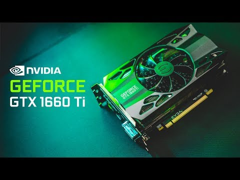 NVIDIA GTX 1660 Ti Review - The Fastest GPU for $279!