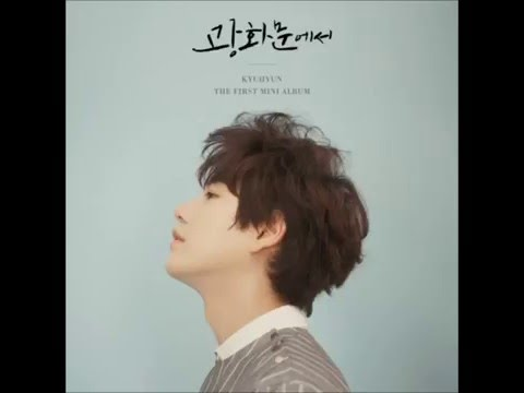 [NIGHTCORE] KYUHYUN 규현_광화문에서 (At Gwanghwamun)