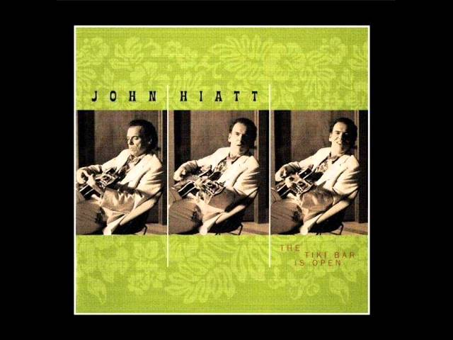 john-hiatt-the-tiki-bar-is-open-humanjukebox1958