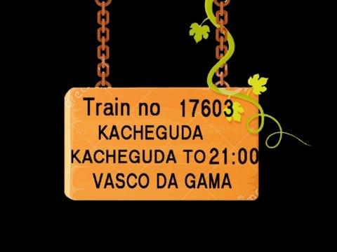 Train No 17603 Train Name KCG YPR EXP KACHEGUDA SHADNAGAR MAHBUBNAGAR GADWAL KURNOOL CITY DHONE