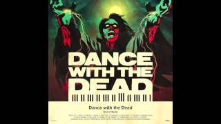 DANCE WITH THE DEAD - Cobra
