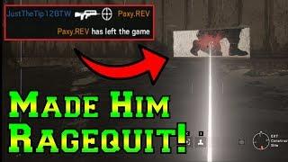 I made him RAGEQUIT! - Rainbow Six Siege
