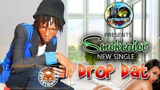 Smokealot - Drop Dat - April 2018