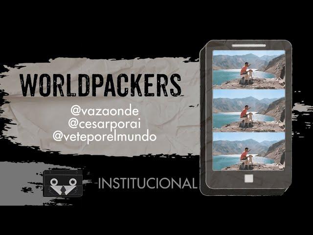 Worldpackers Academy - @vazaonde @cesarporai @veteporelmundo