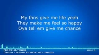 Davido Fans Mi ft Meek Mill Jaguda Lyrics