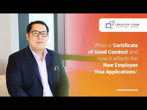What is Certificate of Good Conduct and how it affects the New Employee Visa Applications?