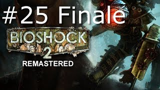 BioShock 2 Remastered Gameplay w/ Wolfdemon Part 25 (Finale) - Get to the Chopper