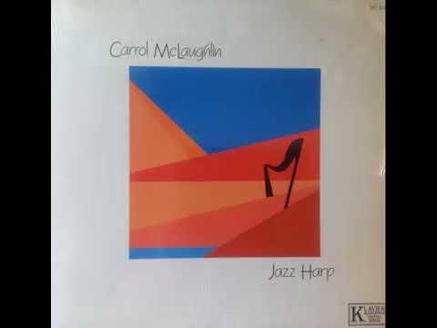 Carrol McLaughlin – Jazz Harp