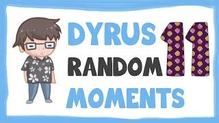 DYRUS RANDOM MOMENTS 11 thumbnail