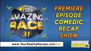 THE AMAZING RACE 31:  Premiere Recap Show