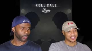 Logic- Roll Call (REACTION!!!)