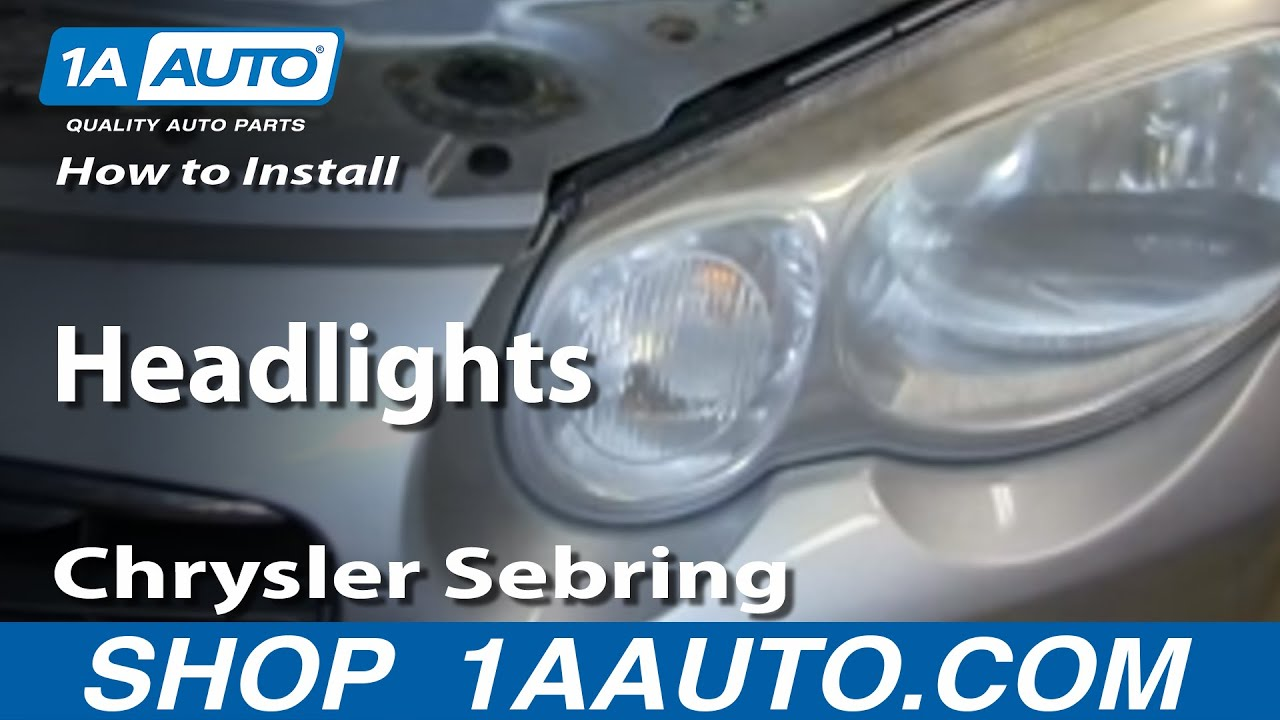 hight resolution of how to install replace fix headlights 2004 06 chrysler sebring 4 door sedan and convertible youtube