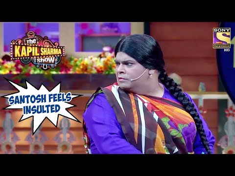 Santosh Feels Insulted – The Kapil Sharma Show
