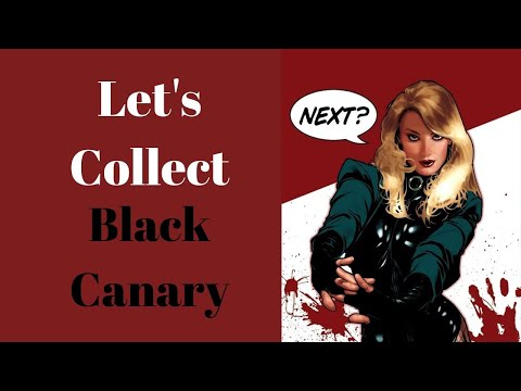Lets Collect Black Canary