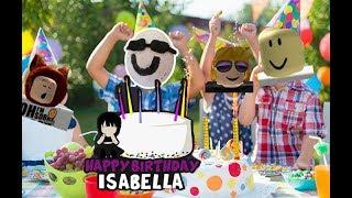 Roblox alles Gute zum Geburtstag Isabella EPIK Party!