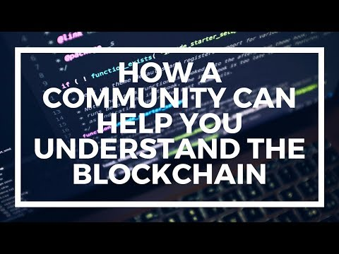 How a community can help you understand Blockchain – DevChain