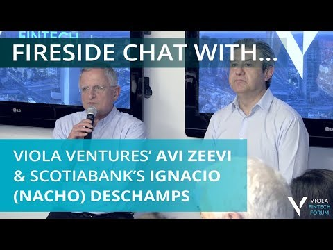 Interview with Viola Ventures' Avi Zeevi and Scotiabank's Ignacio Deschamps