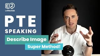 PTE Speaking: Describe Image | SUPER METHOD!
