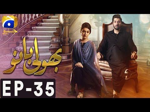 Bholi Bano - Episode 35 - Har Pal Geo