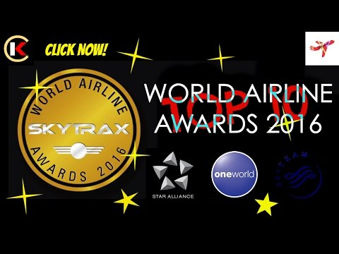 THE TOP 10 BEST AIRLINES IN THE WORLD (SKYTRAX - WORLD AIRLINE AWARDS 2016)