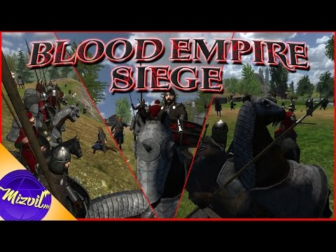 M&B Warband - Blood Empire Siege! (Persistent World Mod)