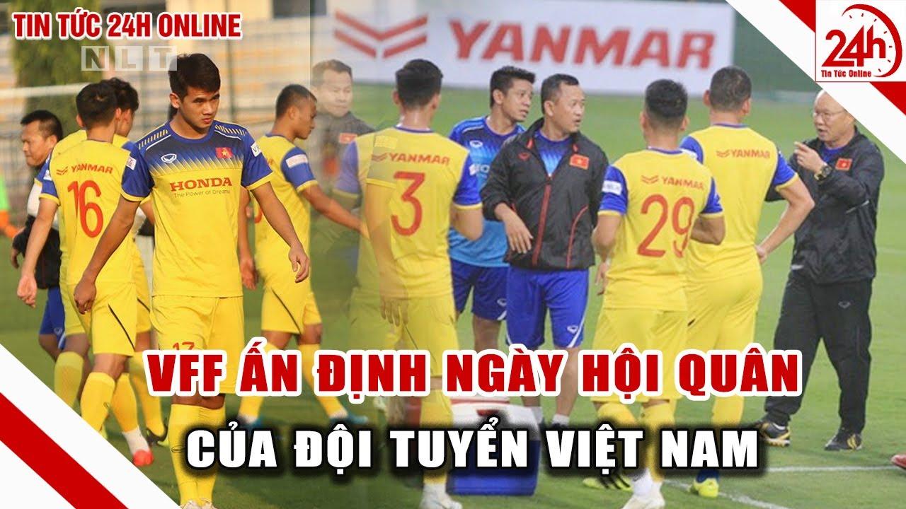 Tin bóng đá hôm nay 17/3 VFF ấn định thời gian hội quân của tuyển Việt Nam | Tin thể thao 24h