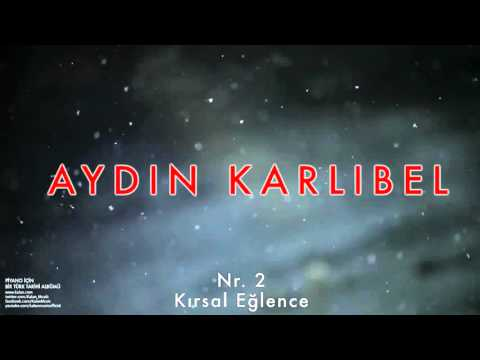 Aydın Karlıbel - Nr. 2 Kırsal Eğlence [ Piyano İçin Bir Türk Tarihi Albümü © 2002 Kalan Müzik ]