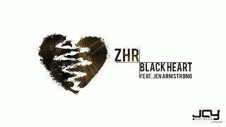 ZHR Ft. Jen Armstrong - Black Heart (Original Mix)