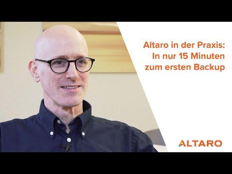Altaro in der Praxis: In nur 15 Minuten zum ersten Backup