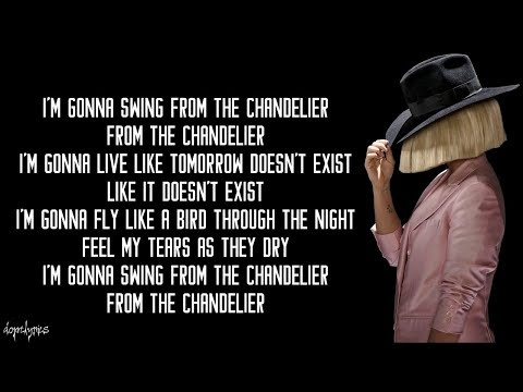 Chandelier - Sia (Lyrics)