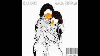 Duck Sauce - Barbra Streisand (Remix)