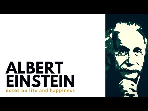 Albert Einstein 🔬 |  Notes on Life and Happiness |