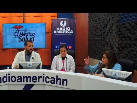 El Médico y su Salud  Lunes 21 de Mayo      Radio América Honduras