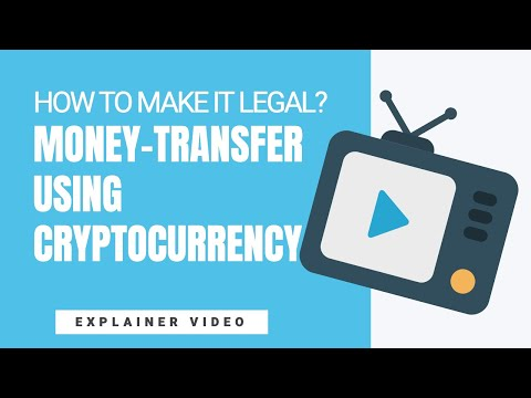 [112] Money Transfer Using Cryptocurrency - How To Make It Legal?