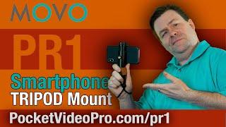 MOVO PR1 Smartphone Tripod Mount Review & Demo – A  Review of the PR! Smartphone Tripod Mount