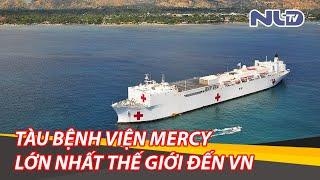 Tàu bệnh viện Mercy của Hải quân Mỹ đến Khánh Hòa, Việt Nam