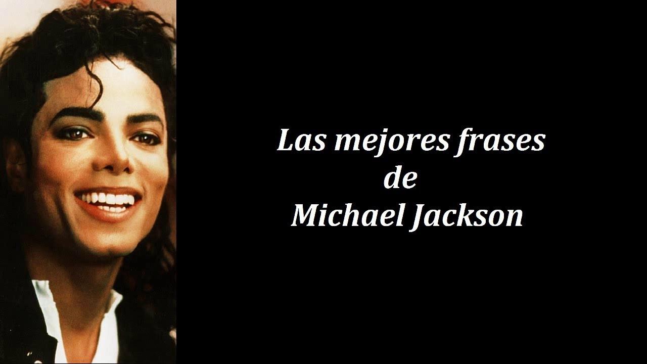 Frases Célebres De Michael Jackson