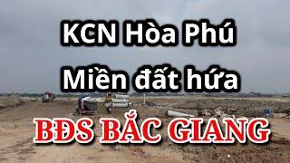 Khảo sát KCN Hòa Phú - Mỏ vàng tương lai