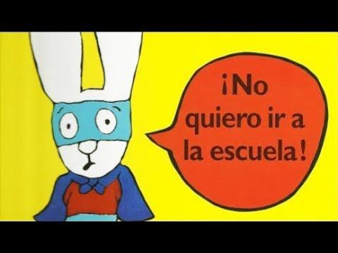 No Quiero Ir A La Escuela Cuento Infantil En Español Youtube