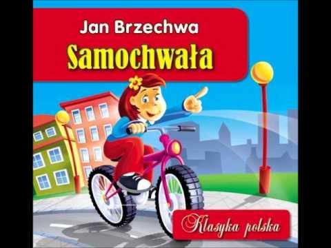 Dla Dzieci Jan Brzechwa Samochwała